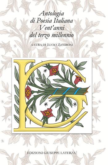 ZANIBONI Lucio (a cura di)<br/ >ANTOLOGIA DI POESIA ITALIANA VENT'ANNI DEL TERZO MILLENNIO<br/ >978-88-6674-276-0